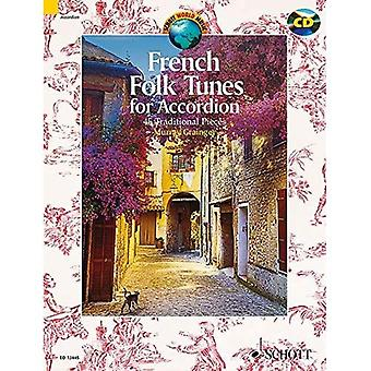 French Folk Tunes for Accordion: 45 Traditional Pieces (Schott World Music Series)