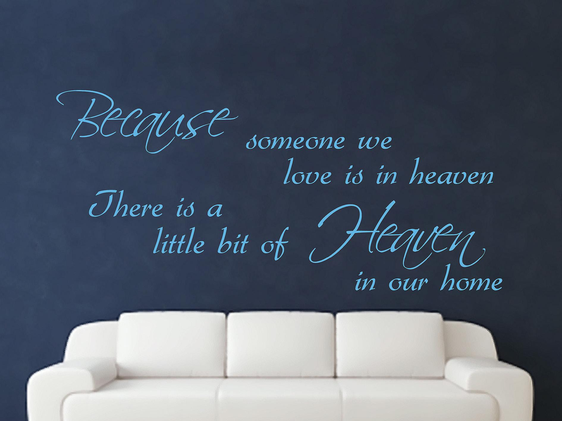 Because Someone Wall Art Sticker - Arctic Blue