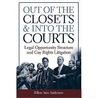 Out of the Closets and into the Courts by Ellen Ann Andersen - 978047