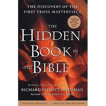 Hidden Book in the Bible The by Friedman & Richard Elliott