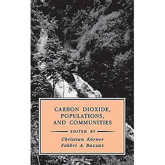 Dioxyde de carbone des Populations et communautés par Korner & Christian