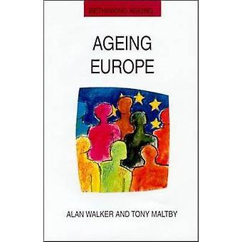 Ageing Europe. by Walker & Alan