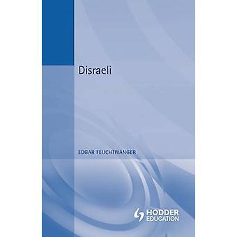 Disraeli by Feuchtwanger & Edgar
