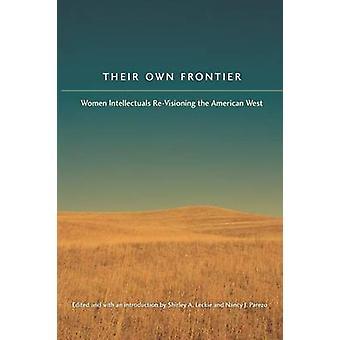Eigene Grenze Frauen intellektuellen ständig im amerikanischen Westen von Leckie & Shirley Anne