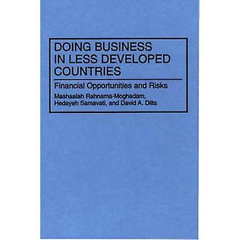 Doing Business in Less Developed Countries Financial Opportunities and Risks by RahnamaMoghadam & Mashaalah