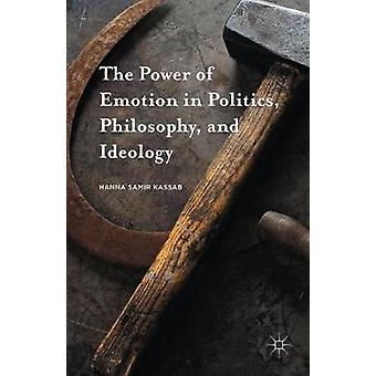 政治感情の力哲学およびイデオロギー プロジェクトシエラ ・ ハンナ サミル
