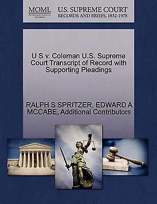 U S v. Colehomme U.S. Supreme Court Transcript of Record with Supporting Pleadings by SPRITZER & RALPH S