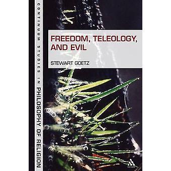 Teleología de la libertad y el mal por Goetz & Stewart
