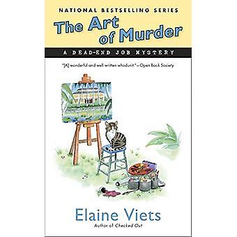 Art of Murder - Dead-End Job Mystery by Elaine Viets - 9780451476142 B