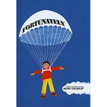 Fortunately by Remy Charlip - Remy Charlip - 9780780721678 Book