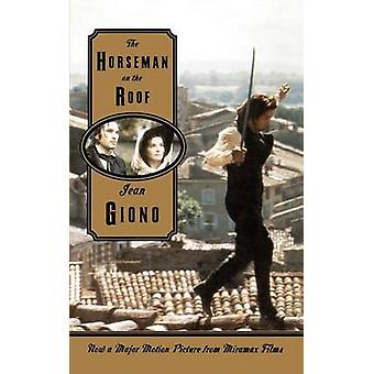 The Horseman on the Roof by Jean Giono - Jonathan Griffin - 978086547