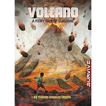 Volcan - un conte de feu de survie par Thomas Kingsley Troupe - Kirbi F