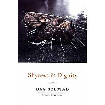 Shyness and Dignity by Dag Solstad - Sverre Lyngstad - 9781555974466