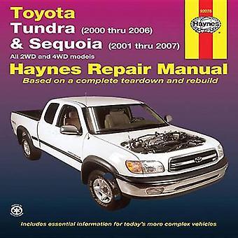 Toyota Tundra/Sequoia Automotive Repair Manual - 00-07 by Haynes - Joh