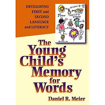 A Young Child's Memory for Words: Developing First and Second Language and Literacy