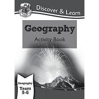 KS2 Discover & Learn: Geography - Activity Book Year 5 & 6 (for the New Curriculum) (Paperback) by Cgp Books Cgp Books