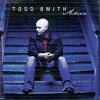 Todd Smith - Alive [CD] USA import