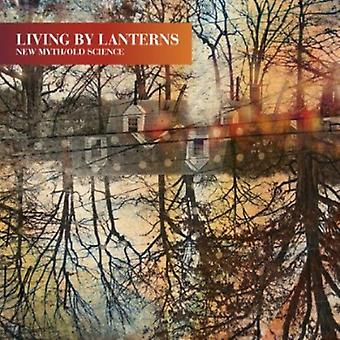 Living by Lanterns - New Myth/Old Science [CD] USA import