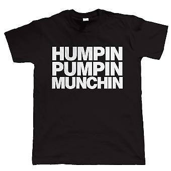 Humpin Pumpin Munchin, de bouw van het lichaam van de Mens Tshirt