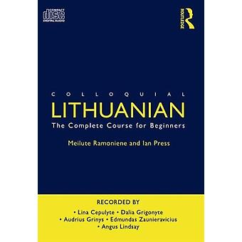 Colloquial Lithuanian: The Complete Course for Beginners (Colloquial Series) (Audio CD) by Press Ian Ramoniene Meilute