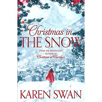 Christmas in the Snow (Paperback) by Swan Karen