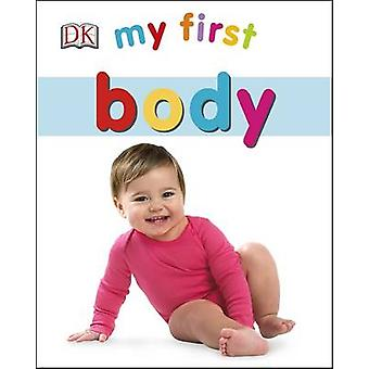 My First Body by DK - 9780241237595 Book