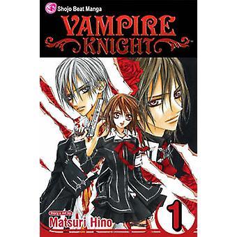 Vampire Knight - v. 1 by Matsuri Hino - Matsuri Hino - 9781421508221 B