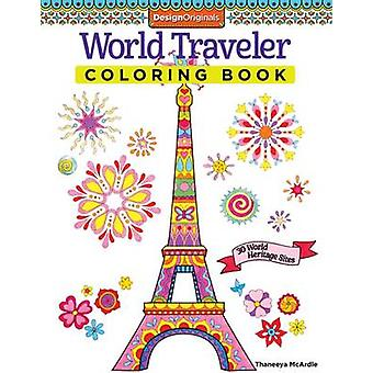 World Traveler Coloring Book - 30 World Heritage Sites by Thaneeya McA