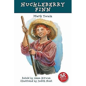 Huckleberry Finn by Mark Twain - Anna Kirwan - Judith Hunt - 97819062