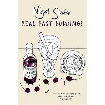 Real Fast Puddings by Nigel Slater - 9780141029511 Book