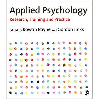 Applied Psychology - Research - Training and Practice (2nd Revised edi