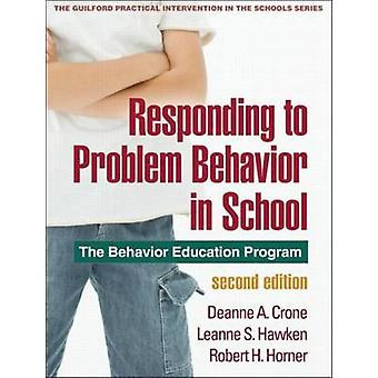 Responding to Problem Behavior in Schools - The Behavior Education Pro