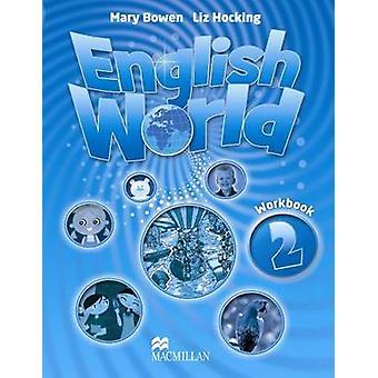 Mondo inglese 2 - libro di lavoro da Liz Hocking - Mary Bowen - 978023002478