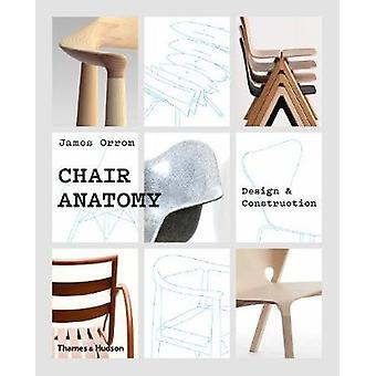 Chair Anatomy - Design and Construction by Chair Anatomy - Design and C