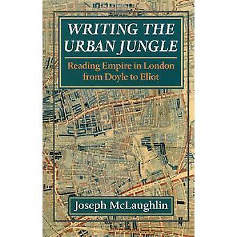 Skriva den urbana djungeln - läsning Empire i London från Doyle till Elio