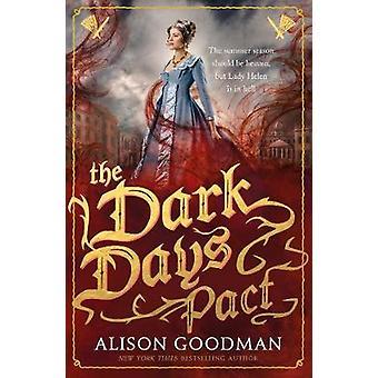De mörka dagarna pakten - en Lady Helen roman av Alison Goodman - 9781406358