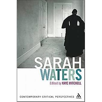 Sarah Waters - Contemporary Critical Perspectives by Kaye Mitchell - 9