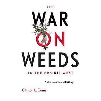 Kriget mot ogräs i Prairie väst - en miljöhistoria av Cli