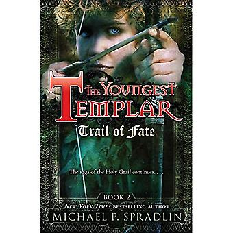 Trail of Fate (Youngest Templar Series #2)