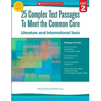 25 Complex Text Passages to Meet the Common Core: Literature and Informational Texts, Grade 2