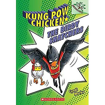 The Birdy Snatchers (Kung Pow Chicken)