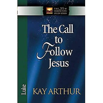 The Call to Follow Jesus: Luke (New Inductive Study)