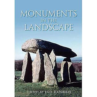 Monuments in the Landscape [Illustrated]