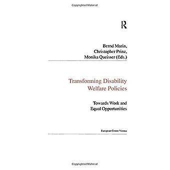 Transformar condições de bem-estar de deficiência: No sentido de trabalho e igualdade de oportunidades