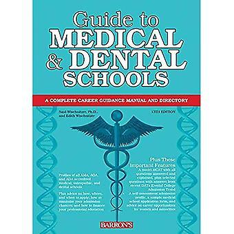 Guide till medicinsk och Dental skolor