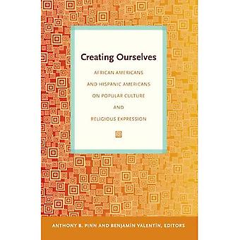 Luominen itseämme: Afrikkalainen amerikkalaiset ja Latinalaisamerikkalainen populaarikulttuurin ja uskonnonharjoitus