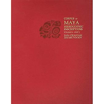 Corpus: Corpus Maya Hieroglyphic inscripties: Yaxchilan: 3 (Corpus van Maya Hieroglyphic inscripties)