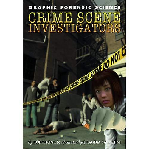 Crime Scene Investigators (Graphic Forensic Science)