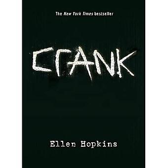 Crank (Crank Series #1)