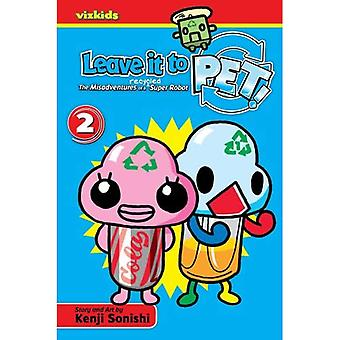 Leave It to Pet! Volume 2